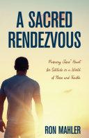A Sacred Rendezvous Pdf/ePub eBook