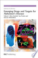 Emerging Drugs and Targets for Alzheimer s Disease  Beta amyloid  tau protein and glucose metabolism