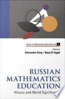 Russian Mathematics Education