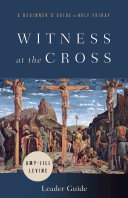 Witness at the Cross Leader Guide Book