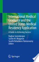 International Medical Graduate And The United States Medical Residency Application Book PDF