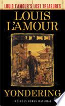 Yondering  Louis L Amour s Lost Treasures