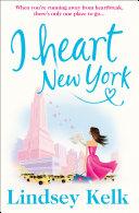 I Heart New York (I Heart Series, Book 1)