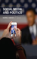 Encyclopedia of Social Media and Politics
