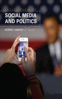 Encyclopedia of Social Media and Politics [Pdf/ePub] eBook
