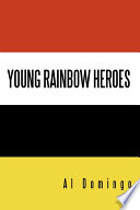 Young Rainbow Heroes