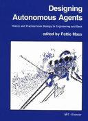 Designing Autonomous Agents