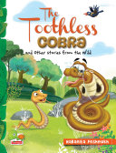The Toothless Cobra and other stories from the wild [Pdf/ePub] eBook