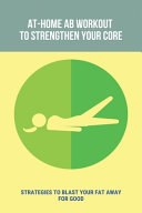At Home Ab Workout To Strengthen Your Core