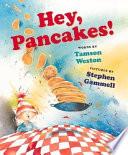 Hey  Pancakes  Book
