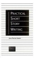 Practical Short Story Writing