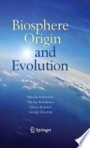Biosphere Origin and Evolution Book