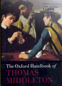 The Oxford Handbook of Thomas Middleton