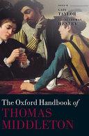 The Oxford Handbook of Thomas Middleton
