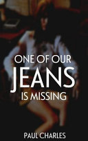 One of Our Jeans Is Missing