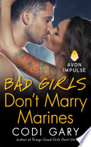 Bad Girls Don T Marry Marines