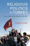 Religious Politics in Turkey