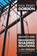 An Architects Guide to Engineered Shading Solutions