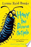 Read Online Harry the Poisonous Centipede: A Story To Make You Squirm For Free