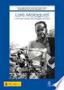 Loris Malaguzzi y las escuelas de Reggio Emilia
