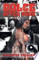 Dolce After Dark Book