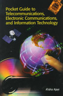 Pocket Guide to Telecommunications  Electronic Communications  and Information Technology