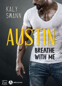 Austin – Breathe with me ebook