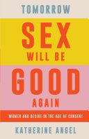 Tomorrow Sex Will Be Good Again Pdf/ePub eBook