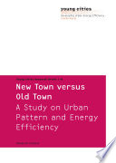 New Town Versus Old Town Book PDF