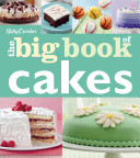 Betty Crocker The Big Book of Cakes Book