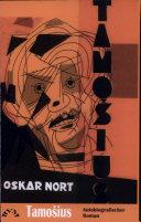 Tamosius, mit Illustrationen von Oskar Nort, autobiografischer Roman