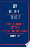 The Theology Of The Gospel Of Matthew Book PDF