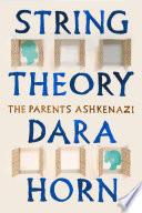 String Theory The Parents Ashkenazi Book PDF