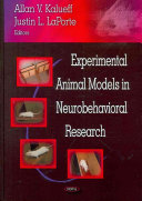 Experimental Animal Models In Neurobehavioral Research