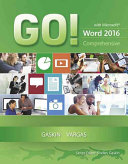 GO! with Microsoft Word 2016 Comprehensive