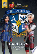 School of Secrets: Carlos''s Scavenger Hunt (Disney Descendants)