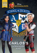 School of Secrets: Carlos''s Scavenger Hunt (Disney Descendants)