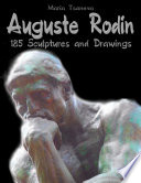 Auguste Rodin 185 Sculptures And Drawings