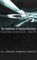 The Foundations of Quantum Mechanics