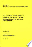 Assessment of mechanical properties of structural materials for cryogenic application