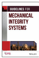 Guidelines for Mechanical Integrity Systems