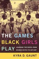 Pdf The Games Black Girls Play