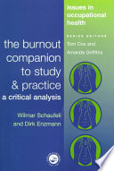 """The Burnout Companion To Study And Practice: A Critical Analysis"" by Wilmar Schaufeli, D. Enzmann"