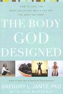 The Body God Designed