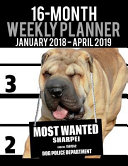 2018-2019 Weekly Planner - Most Wanted Sharpei