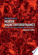 Introduction to Modern Magnetohydrodynamics