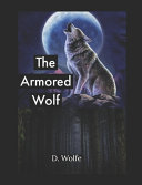The Armored Wolf