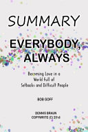 Summary - Everybody, Always: Becoming Love in a World Full of Setbacks and Difficult People by Bob Goff banner backdrop