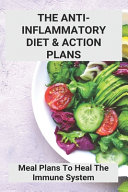 The Anti Inflammatory Diet   Action Plans