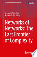 Networks Of Networks The Last Frontier Of Complexity Book PDF